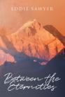 Between the Eternities Cover Image
