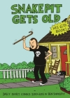 Snake Pit Gets Old: Daily Diary Comics 2010-2012 Cover Image