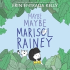 Maybe Maybe Marisol Rainey Lib/E Cover Image