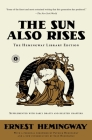 The Sun Also Rises: The Hemingway Library Edition Cover Image