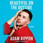 Beautiful on the Outside: A Memoir Cover Image