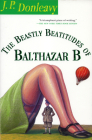 The Beastly Beatitudes of Balthazar B (Donleavy) Cover Image