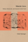 Mimetic Lives: Tolstoy, Dostoevsky, and Character in the Novel (Studies in Russian Literature and Theory) Cover Image