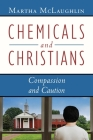 Chemicals and Christians: Compassion and Caution Cover Image