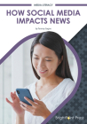 How Social Media Impacts News Cover Image