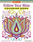 Follow Your Bliss Coloring Book (Coloring Is Fun #13) Cover Image
