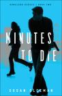 Minutes to Die (Homeland Heroes #2) Cover Image