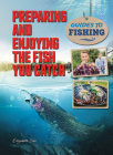 Preparing and Enjoying the Fish You Catch Cover Image