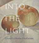 Into the Light: The Art of Lionel Lemoine Fitzgerald Cover Image