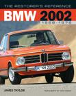 The Restorer's Reference BMW 2002 1968-1976 Cover Image
