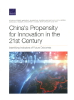 China's Propensity for Innovation in the 21st Century: Identifying Indicators of Future Outcomes Cover Image
