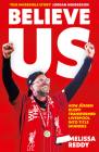 Believe Us: How Jürgen Klopp Transformed Liverpool Into Title Winners Cover Image