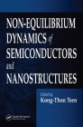 Non-Equilibrium Dynamics of Semiconductors and Nanostructures Cover Image
