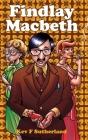 Findlay Macbeth Cover Image