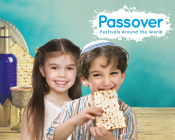 Passover (Festivals Around the World) Cover Image