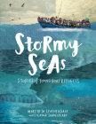 Stormy Seas: Stories of Young Boat Refugees Cover Image