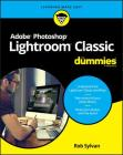 Adobe Photoshop Lightroom Classic for Dummies Cover Image