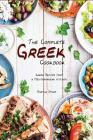 The Complete Greek Cookbook: Greek Recipes from a Mediterranean Kitchen Cover Image