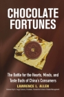 Chocolate Fortunes: The Battle for the Hearts, Minds, and Taste Buds of China's Consumers Cover Image