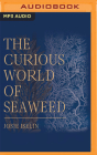 The Curious World of Seaweed Cover Image