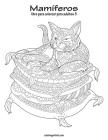 Mamíferos libro para colorear para adultos 3 Cover Image
