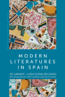 Modern Literatures in Spain (Polity Cultural History of Literature) Cover Image