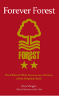 Forever Forest: The Official 150th Anniversary History of the Original Reds Cover Image