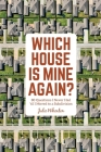 Which House is Mine Again?: 80 Questions I Never Had 'til I Moved to a Subdivision Cover Image