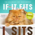 If It Fits, I Sits: The Ultimate Cat Quote Book Cover Image