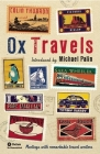 Oxtravels: Meetings with Remarkable Travel Writers Cover Image