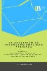 La excepción de inconvencionalidad aplicada.: Análisis del control difuso de convencionalidad en el derecho procesal colombiano Cover Image