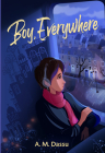 Boy, Everywhere Cover Image