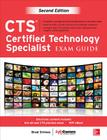 Cts Certified Technology Specialist Exam Guide, Second Edition Cover Image