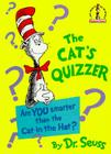 The Cat's Quizzer: Are You Smarter Than the Cat in the Hat? Cover Image