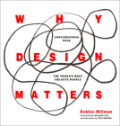 Why Design Matters: Conversations with the World's Most Creative People Cover Image