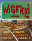 Wigfield: The Can-Do Town That Just May Not Cover Image