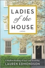Ladies of the House: A Modern Retelling of Sense and Sensibility Cover Image