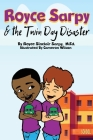 Royce Sarpy and The Twin Day Disaster Cover Image