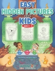 Easy Hidden Pictures for Kids Ages 3-5: A First Preschool Puzzle Book of Object Recognition (Woo! Jr. Kids Activities Books) Cover Image