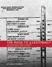 The Road to Illegitimacy: One Reporter's Travels Throught the 2000 Florida Vote Re-Count Cover Image
