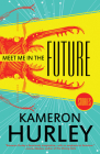 Meet Me in the Future: Stories Cover Image