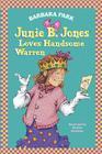 Junie B. Jones Loves Handsome Warren (Junie B. Jones) Cover Image