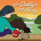 When Daddy's Going Away Cover Image