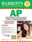 Barron's AP English Language and Composition, 6th Edition Cover Image