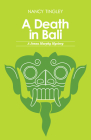 A Death in Bali: A Jenna Murphy Mystery Cover Image