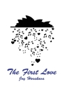 The First Love Cover Image