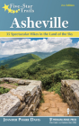 Five-Star Trails: Asheville: 35 Spectacular Hikes in the Land of Sky Cover Image