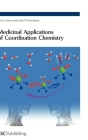 Medicinal Applications of Coordination Chemistry (Rsc Paperbacks) Cover Image