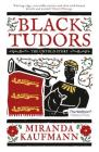 Black Tudors: The Untold Story Cover Image