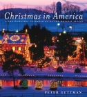 Christmas in America: A Photographic Celebration of the Holiday Season Cover Image